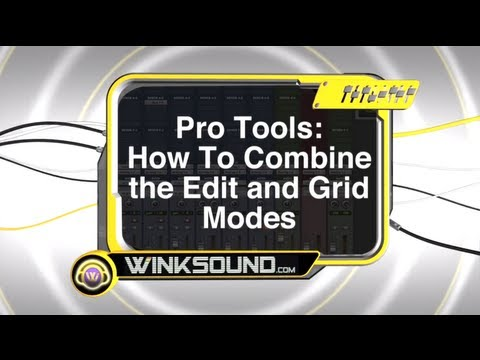 Pro Tools: How To Combine the Edit and Grid Modes