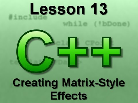 C++ Console Lesson 13: Creating Matrix-Style Effects