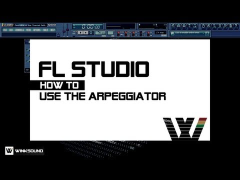 FL Studio: How To Use The Arpeggiator | WinkSound