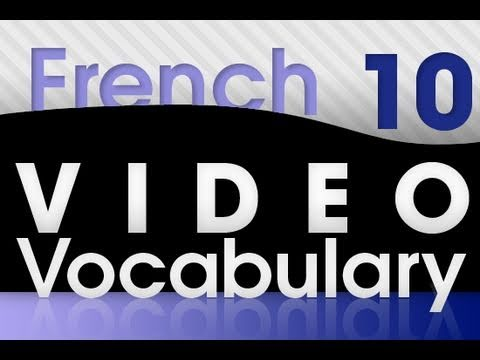 Learn French - Video Vocabulary #10