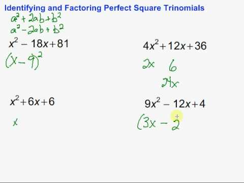Identifying and Factoring Perfect Square Trinomials