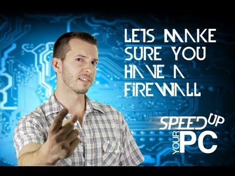 Firewalls - Fix Your Slow PC