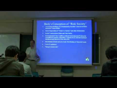Environmental Sociology 5 (2/6): Ecological Modernization, Continued: Ulrich Beck's Risk Society