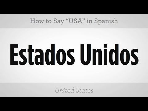 "How to Say ""USA"" in Spanish"
