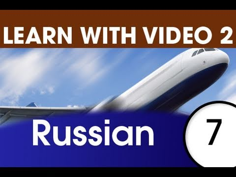 Learn Russian with Video - Getting Around Using Russian
