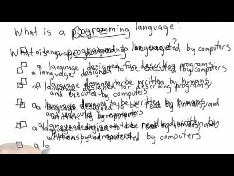 What is a Programming Language - CS101 Unit 1 - Udacity