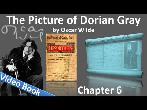 Chapter 06 - The Picture of Dorian Gray by Oscar Wilde