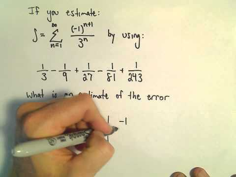 Alternating Series - Error Estimation #2