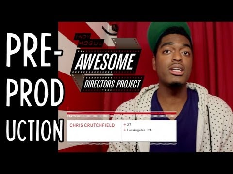 Pitching Ideas/Treatments & Building a Production Team : Awesome Directors Project