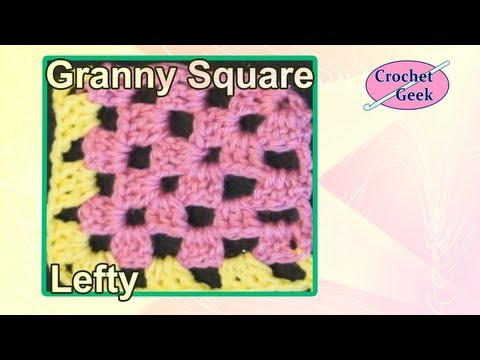 How to make a Crochet Corner Granny Square in Rows Left Hand Version
