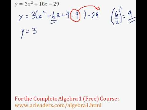 (Algebra 1) Quadratics - Completing the Square Pt. 8