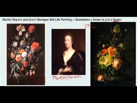 Saylor ARTH207: Rachel Ruysch and Dutch Baroque Still Life Painting