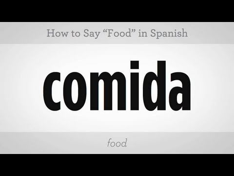 "How to Say ""Food"" in Spanish"