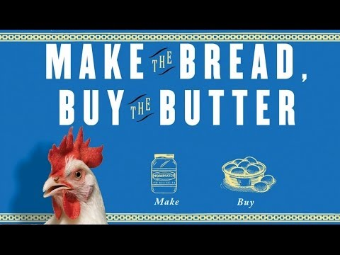 Make the Bread, Buy the Butter by Jennifer Reese--The Pick of the Week from 60second Recap®