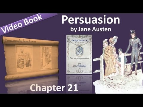 Chapter 21 - Persuasion by Jane Austen