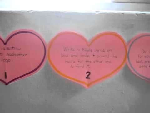 Valentine: Count down activity with pink hearts and special loving things to do for each other.