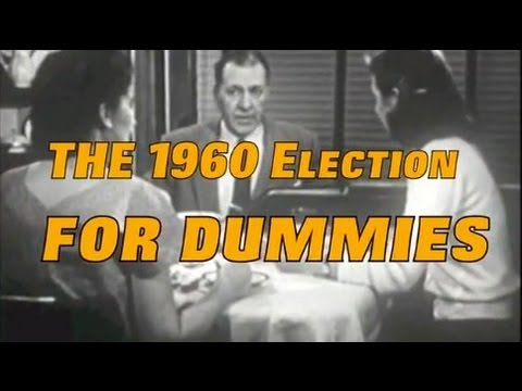 The 1960 Election for Dummies
