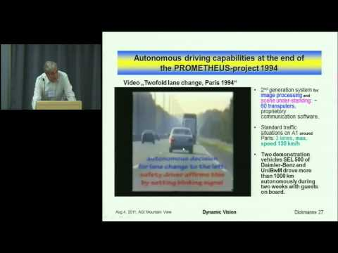 AGI 2011: Thursday Evening Keynote - Ernst Dickmanns
