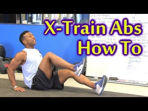 X Train Ab Workout: How To Video for Beginners to Advanced, Home Work Out, Austin Psychetruth
