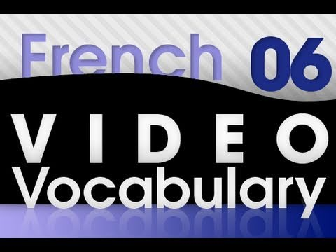Learn French - Video Vocabulary #6