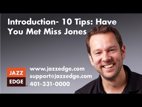 10 Tips: Have You Met Miss Jones - Introduction