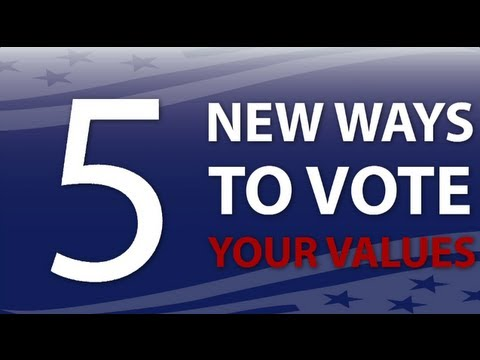 Five New Ways To Vote Your Values