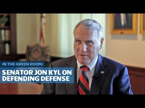 Senator Jon Kyl (R-AZ) on Defending Defense