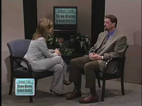 School Talk  Three Rivers School District pt.4