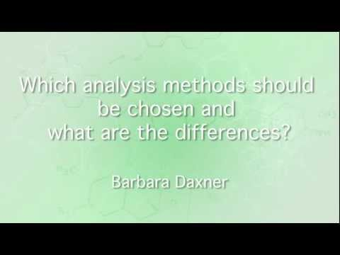Which analysis methods should be chosen and what are the differences?