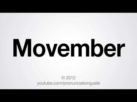 How to Pronounce Movember