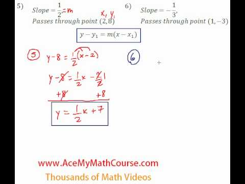 Linear Equations - Finding Equations from a Point & Slope #5-6