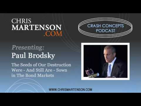 Paul Brodsky: The Seeds of Our Destruction Were - And Still Are - Sown in the Bond Markets