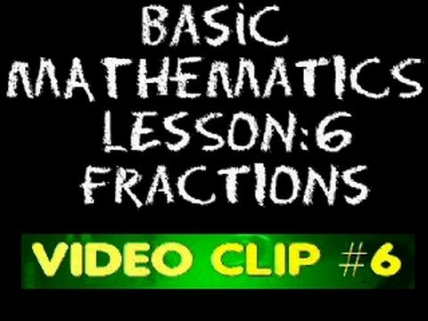 Basic Math: Lesson 6 -#6 - Converting Fractional Expressions