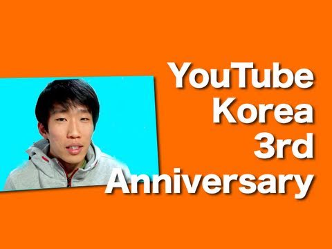 YouTube Korea's 3rd Anniversary - Leave your messages!