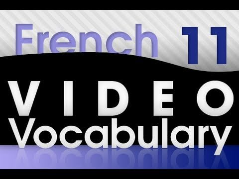 Learn French - Video Vocabulary #11