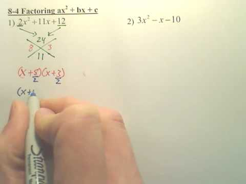 8.4 Factoring with an a Value - Algebra 1
