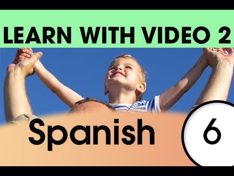 Learn Spanish with Video - Top 20 Spanish Verbs 4