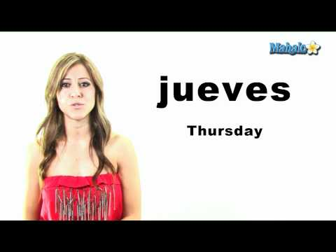"How to Say ""Thursday"" in Spanish"