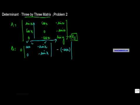 871. Determinant - Three by Three Matrix - Problem 2