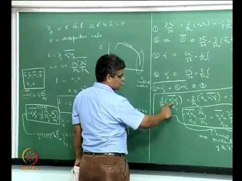 Mod-06 Lec-38 Two -equation model for turbulent flow; Numerical calculation of turbulent