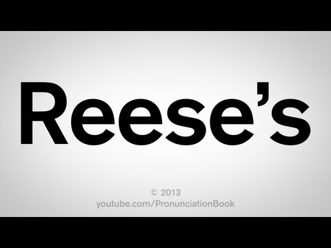How to Say Reese's