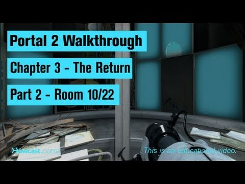 Portal 2 Walkthrough / Chapter 3 - Part 2: Room 10/22
