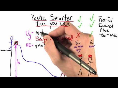 Youre Smarter Than You Were - Intro to Physics - Work and Energy - Udacity
