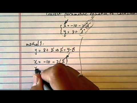 Parametric Equation: convert to Cartesian equation if  x=-10-2s and y=8+s