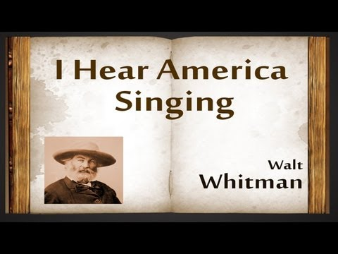 I Hear America Singing by Walt Whitman - Poetry Reading