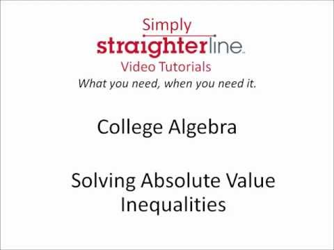 How to Solve Absolute Value Inequalities - College Algebra Tips
