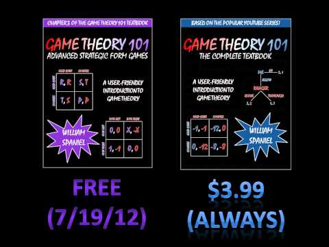 Free! Chapter 3 of Game Theory 101: The Complete Textbook (7/19/12 ONLY)