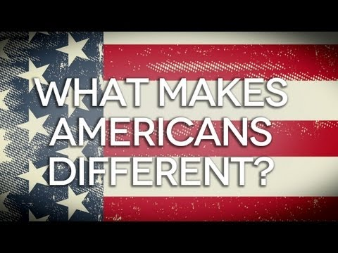 What Makes Americans Different?