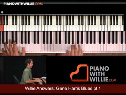 Willie Answers 12: Gene Harris Fill #3