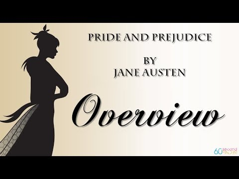 Pride and Prejudice by Jane Austen -- THE OVERVIEW -- from 60second Recap®
